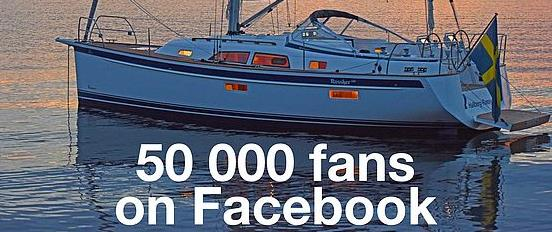 Hallberg-Rassy's Facebook account has 50 000 fans