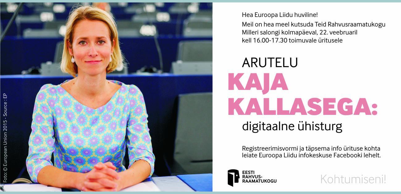 Arutelu Kaja Kallasega: digitaalne ühisturg