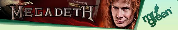 MrGreen Megadeth promotion