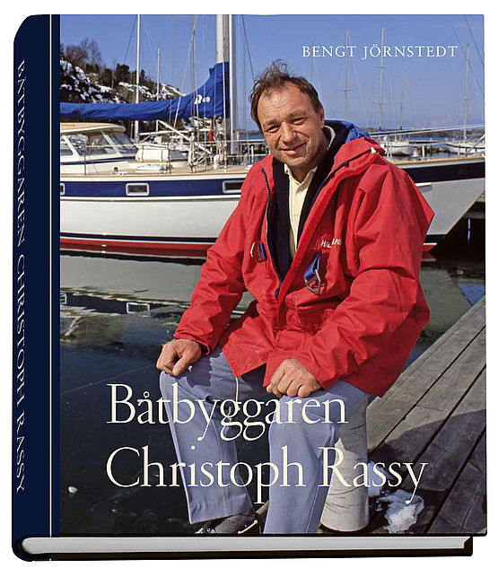 New book in Swedish about lengendary boat builder Christoph Rassy